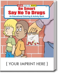 Be Smart, Say No to Drugs Coloring & Activity Book promotional coloring book, anti-drug promotion, drug prevention, drug free, drug free schools, red ribbon week, drug prevention promotional items