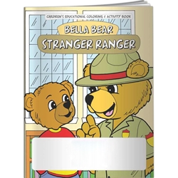 Bella Bear: Stranger Ranger Coloring Book Bella Bear: Stranger Ranger Coloring Book, keywords: BetterLifeLine, BetterLife, Education, Educational, information, Informational, Wellness, Guide, Brochure, Paper, Low-cost, Low-Price, Cheap, Instruction, Instructional, Booklet, Small, Reference, Interactive, Learn, Learning, Read, Reading, Health, Well-Being, Living, Awareness, ColoringBook, ActivityBook, Activity, Crayon, Maze, Word, Search, Scramble, Entertain, Educate, Activities, Schools, Lessons, Kid, Child, Children, Story, Storyline, Stories, Imprinted, Personalized, Promotional, with name on it, Giveaway,