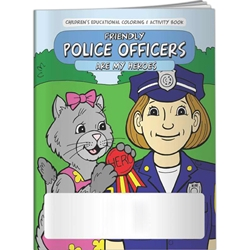 Friendly Police Officers are My Heroes Coloring Book Friendly Police Officers are My Heroes Coloring Book, BetterLifeLine, BetterLife, Education, Educational, information, Informational, Wellness, Guide, Brochure, Paper, Low-cost, Low-Price, Cheap, Instruction, Instructional, Booklet, Small, Reference, Interactive, Learn, Learning, Read, Reading, Health, Well-Being, Living, Awareness, ColoringBook, ActivityBook, Activity, Crayon, Maze, Word, Search, Scramble, Entertain, Educate, Activities, Schools, Lessons, Kid, Child, Children, Story, Storyline, Stories, Legal, Law, Rules, Political, Grade School, Elementary,Imprinted, Personalized, Promotional, with name on it, Giveaway,