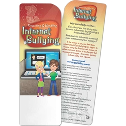Preventing and Handling Internet Bullying Bookmark Preventing and Handling Internet Bullying Bookmark, BetterLifeLine, BetterLife, Education, Educational, information, Informational, Wellness, Guide, Brochure, Paper, Low-cost, Low-Price, Cheap, Instruction, Instructional, Booklet, Small, Reference, Interactive, Learn, Learning, Read, Reading, Health, Well-Being, Living, Awareness, Book, Mark, Tab, Marker, Bookmarker, Page holder, Placeholder, Place, Holder, Card, 2-side, 2-sided, Page, Safe, Safety, Protect, Protection, Hurt, Accident, Violence, Injury, Danger, Hazard, Emergency, First Aid, School, Class, Elementary, Middle, High, Primary, Education, Grade, Teacher, Magnet, Instructor, Professor, Academy, Bully, Bullying, Teasing, Playground, Taunting, Harass, Imprinted, Personalized,