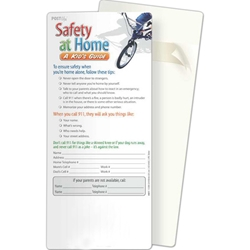 Safety at Home: A Kids Guide Post Ups/Glancer BetterLifeLine, BetterLife, Education, Educational, information, Informational, Wellness, Guide, Brochure, Paper, Low-cost, Low-Price, Cheap, Instruction, Instructional, Booklet, Small, Reference, Interactive, Learn, Learning, Read, Reading, Health, Well-Being, Living, Awareness, PostUp, Refrigerator, Adhesive, Wall, Sticky, Post-it, Child, Children, Kid, Adolescent, Juvenile, Teen, Young, Youth, Baby, School, Growing, Pediatrics, Counselor, Therapist, Positive Promotions, The Positive Line, Awareness