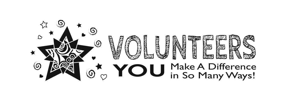 - Volunteers: You Make A Difference In So Many Ways #L72