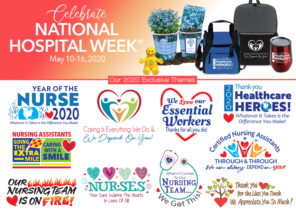 National Hospital Week 2020 Hospital Staff Recognition Gift Ideas Care Promotions