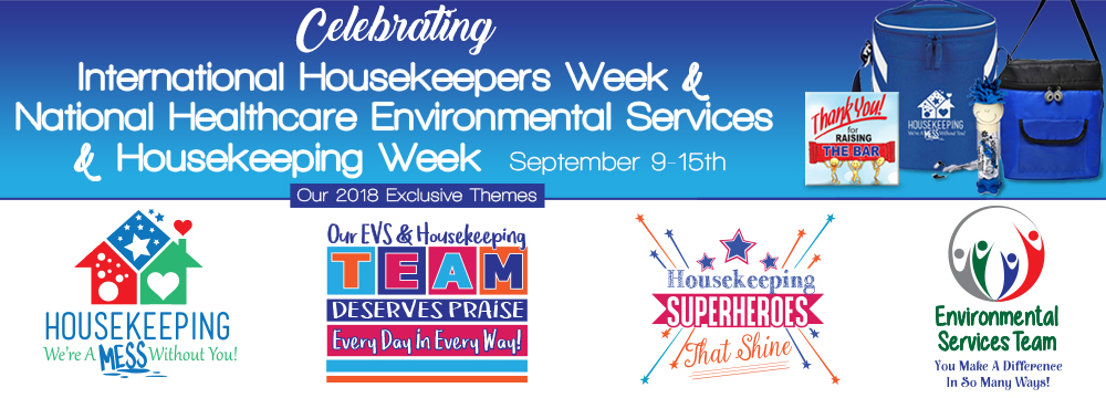 Healthcare Environmental Services & Housekeeping Appreciation Week Theme Slogans 2018 | Care Promotions
