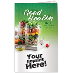 Good Health Pocket Calendar & Health Guide | Care Promotions