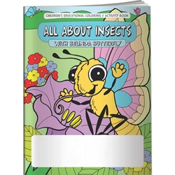All About Insects with Belinda The Butterfly Coloring Book All About Insects with Belinda Butterfly Coloring Book, BetterLifeLine, BetterLife, Education, Educational, information, Informational, Wellness, Guide, Brochure, Paper, Low-cost, Low-Price, Cheap, Instruction, Instructional, Booklet, Small, Reference, Interactive, Learn, Learning, Read, Reading, Health, Well-Being, Living, Awareness, ColoringBook, ActivityBook, Activity, Crayon, Maze, Word, Search, Scramble, Entertain, Educate, Activities, Schools, Lessons, Kid, Child, Children, Story, Storyline, Stories, Imprinted, Personalized, Promotional, with name on it, Giveaway,