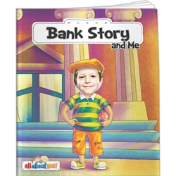 Bank Story and Me All About Me Bank Story and Me All About Me,BetterLifeLine, BetterLife, Education, Educational, information, Informational, Wellness, Guide, Brochure, Paper, Low-cost, Low-Price, Cheap, Instruction, Instructional, Booklet, Small, Reference, Interactive, Learn, Learning, Read, Reading, Health, Well-Being, Living, Awareness, AllAboutMe, AdventureBook, Adventure, Book, Picture, Personalized, Keepsake, Storybook, Story, Photo, Photograph, Kid, Child, Children, School, Financial, Debit, Credit, Check, Credit union, Investment, Loan, Savings, Finance, Money, Checking, Cash, Transactions, Budget, Wallet, Purse, Creditcard, Balance, Reconciliation, Retirement, House, Home, Mortgage, Refinance, Real Estate, Bill, Debt, Fraud, Amortization, Imprinted,