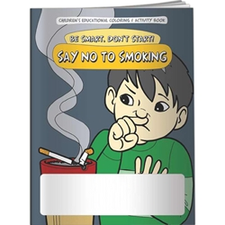 Be Smart, Dont Start! Say NO to Smoking Coloring Book  Be Smart, Dont Start! Say NO to Smoking Coloring Book, BetterLifeLine, BetterLife, Education, Educational, information, Informational, Wellness, Guide, Brochure, Paper, Low-cost, Low-Price, Cheap, Instruction, Instructional, Booklet, Small, Reference, Interactive, Learn, Learning, Read, Reading, Health, Well-Being, Living, Awareness, ColoringBook, ActivityBook, Activity, Crayon, Maze, Word, Search, Scramble, Entertain, Educate, Activities, Schools, Lessons, Kid, Child, Children, Story, Storyline, Stories, Drugs, Alcohol, Smoke, Tobacco, Smoking, Cigarettes, Lungs, Cancer, Drinking, Drink, Booze, Liquor, Beer, Say No, DARE, SADD, MADD, Drunk, DUI, DWI, AA, Abuse, Addiction, Imprinted, Personalized, Promotional, with name on it, Giveaway
