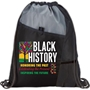 """Black History: Honoring The Past, Celebrating The Present, Inspiring The Future"" Drawstring Backpack Black history month theme Backpack, black history month promotional items, black history month drawstring, Black history month tumbler, African American history promotions,"