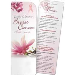 Breast Cancer Awareness: Early Detection Bookmark Breast Cancer Awareness: Early Detection Bookmark, BetterLifeLine, BetterLife, Education, Educational, information, Informational, Wellness, Guide, Brochure, Paper, Low-cost, Low-Price, Cheap, Instruction, Instructional, Booklet, Small, Reference, Interactive, Learn, Learning, Read, Reading, Health, Well-Being, Living, Awareness, Book, Mark, Tab, Marker, Bookmarker, Page holder, Placeholder, Place, Holder, Card, 2-side, 2-sided, Page, Cancer, Women, Woman, Female, Fitness, Gynecology, OB/GYN, Breast, Cancer, Lump, CBE, BSE, Mammogram, Mammography, Nipple, MRI, Disease, BreastCancer, Oncology, Oncologist, Benign, Malignant, Tumor, Self-Check, Self-Exam, Radiology, Chemotherapy, Biopsy, Imprinted, Personalized, Promotional, with name on it,