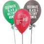 Celebrate Black History Month Balloons (Pack of 50)  black history month theme balloons, Black History Month Balloons, Black History Month decorations, Black History Month theme decorations, promotional items, black history month giveaways,
