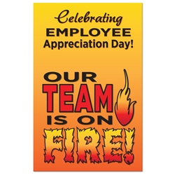 "Celebrate Employee Appreciation Day Our TEAM Is ON FIRE! Theme 11 x 17"" Posters (Sold in Packs of 5)  Poster, Celebration Poster, Employee Appreciation Day, Recognition Theme Poster,"