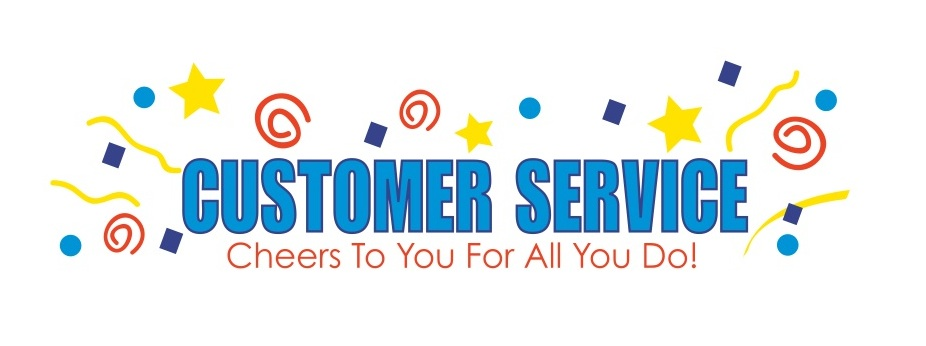 Customer Service: Cheers To You For All You Do!