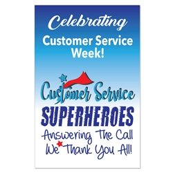 """Customer Service: Superheroes Answering The Call...We Thank You All! ""11 x 17"" Poster (Pack of 10)  Customer Service Week Poster, Customer Service Theme Poster"