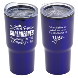 """Customer Service: Superheroes Answering The Call, We Thank You All!"" 20 oz Stainless Steel & Polypropylene Tumbler  Customer Service Week, Customer Service, Gifts, 20 oz tumbler, Imprinted Tumblers, Stainless Steel Tumblers, Care Promotions,"