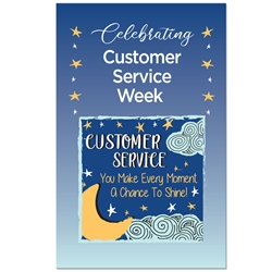 """Customer Service: You Make Every Moment A Chance To Shine"" Theme 11 x 17"" Posters (Pack of 10) Customer Service Week, Theme, Posters, Poster, Celebration Poster, Appreciation Day, Recognition Theme Poster,"