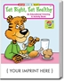Eat Right, Eat Healthy Coloring Book | Care Promotions