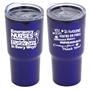 """Emergency Nurses Deserve Praise Every Day, In Every Way"" 20 oz Stainless Steel & Polypropylene Tumbler  ER, Week, Emergency, Nurses, 20 oz tumbler, Imprinted Tumblers, Stainless Steel Tumblers, Care Promotions,"