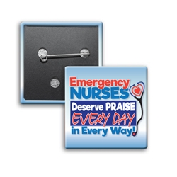 """Emergency Nurses Deserve Praise Every Day, In Every Way"" Square Buttons (Sold in Packs of 25)      Celebrate National Healthcare Food Service Week Week with our square buttons decorated with our theme stock design ""Food & Nutritional Services: Superheroes Serving You Goodness"". Safety pin backed. Sold in packs of 25. $19.95."