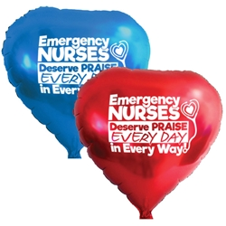 """Emergency Nurses Deserve Praise Every Day in Every Way!"" Heart Shaped Foil Balloons (Pack of 10 assorted colors)  ER, Emergency Nurses, Nurses, Week, Theme, Nurses, Nursing, foil balloons, mylar, party goods, decorations, celebrations, round shaped balloons, promotional balloons, custom balloons, imprinted balloons"