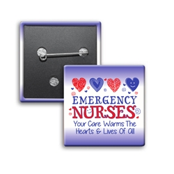 Emergency Nurses: Your Care Warms The Hearts & Lives Of All Button (Pack of 25)   Emergency Nurses Week Button, Square Button, Campaign Button, Safety Pin Button, Full Color Button, Button