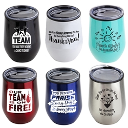 Employee Appreciation & Recognition 12 oz Stainless Steel/Polypropylene Wine Goblet  Employee Appreciation, Recognition, Wine Tumbler,  Goblet, 11 oz wine goblet, wine holder, wine tumbler, Stainless Steel Wine Holder, 10 oz tumbler, Imprinted Tumblers, Stainless Steel Tumblers, Care Promotions,