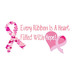 Every Ribbon is A Heart Filled With Hope