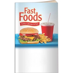 Fast Foods: Smart Eating Guide Better Books Fast Foods: Smart Eating Guide Better Books, BetterLifeLine, BetterLife, Education, Educational, information, Informational, Wellness, Guide, Brochure, Paper, Low-cost, Low-Price, Cheap, Instruction, Instructional, Booklet, Small, Reference, Interactive, Learn, Learning, Read, Reading, Health, Well-Being, Living, Awareness, BetterBook, Food, Nutrition, Diet, Eating, Body, Snack, Meal, Eat, Sugar, Fat, Calories, Carbs, Carbohydrate, Weight, Obesity, 9554, Imprinted, Personalized, Promotional, with name on it, giveaway,