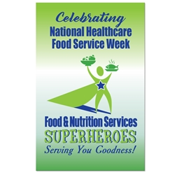 """Food & Nutrition Services: Superheroes Serving You Goodness"" Theme 11 x 17"" Posters (Sold in Packs of 10)   Healthcare, Food, service, Week, Dietary, Services, Theme, Posters, Poster, Celebration Poster, Appreciation Day, Recognition Theme Poster,"