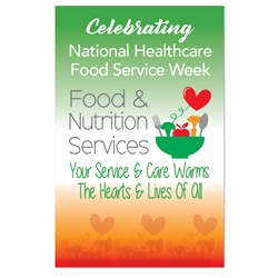 """Food & Nutrition Services: Your Service & Care Warms The Hearts & Lives Of All"" Theme 11 x 17"" Posters (Sold in Packs of 10)   Healthcare, Food, service, Week, Dietary, Services, Theme, Posters, Poster, Celebration Poster, Appreciation Day, Recognition Theme Poster,"