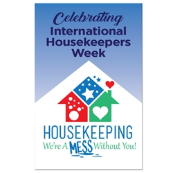 """Housekeeping: Were A Mess Without You"" Theme 11 x 17"" Posters (Sold in Packs of 10)  Housekeeping Week, International Housekeepers Week, Environmental Services Week, Theme, Posters, Poster, Celebration Poster, Appreciation Day, Recognition Theme Poster,"