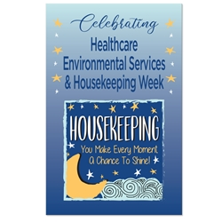 """Housekeeping: You Make Every Moment A Chance To Shine"" Theme 11 x 17"" Posters (Sold in Packs of 10)  Housekeeping Week, International Housekeepers Week, Environmental Services Week, Theme, Posters, Poster, Celebration Poster, Appreciation Day, Recognition Theme Poster,"