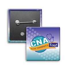 Im A Proud CNA & My Commitment is You! Button (Pack of 25)   CNA, Certified, Nursing, Assistant, Assistants, CNAs, Nursing Assistants Week, NAs, Week, Nursing, Theme, Nursing Assistants, Week Button, Square Button, Campaign Button, Safety Pin Button, Full Color Button, Button