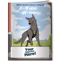 K-9 Hero in Training Coloring Book | Care Promotions