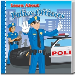 Learn About Police Officers Story Book | Law Enforcement Promotional Products | Care Promotions