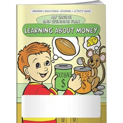 Learning About Money: My Saving and Spending Plan Coloring Book Learning About Money: My Saving and Spending Plan Coloring Book, BetterLifeLine, BetterLife, Education, Educational, information, Informational, Wellness, Guide, Brochure, Paper, Low-cost, Low-Price, Cheap, Instruction, Instructional, Booklet, Small, Reference, Interactive, Learn, Learning, Read, Reading, Health, Well-Being, Living, Awareness, ColoringBook, ActivityBook, Activity, Crayon, Maze, Word, Search, Scramble, Entertain, Educate, Activities, Schools, Lessons, Kid, Child, Children, Story, Storyline, Stories, Financial, Debit, Credit, Check, Credit union, Investment, Loan, Savings, Finance, Money, Checking, Cash, Transactions, Budget, Wallet, Purse, Creditcard, Balance, Reconciliation, Imprinted, Personalized, Promotional,