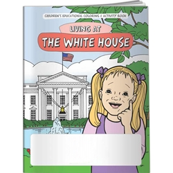 Living at The White House Coloring Book Living at The White House Coloring Book, BetterLifeLine, BetterLife, Education, Educational, information, Informational, Wellness, Guide, Brochure, Paper, Low-cost, Low-Price, Cheap, Instruction, Instructional, Booklet, Small, Reference, Interactive, Learn, Learning, Read, Reading, Health, Well-Being, Living, Awareness, ColoringBook, ActivityBook, Activity, Crayon, Maze, Word, Search, Scramble, Entertain, Educate, Activities, Schools, Lessons, Kid, Child, Children, Story, Storyline, Stories, Special, Political, Government, Vote, Voting, Election, Politics, Imprinted, Personalized, Promotional, with name on it, Giveaway,