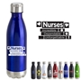 Nurses: Incredible, Dependable, Unforgettable! 17oz. Vacuum Insulated Stainless Steel Bottle Vacuum Sealed Bottles, Vacuum Top Bottle, Imprinted Vacuum Sealed Bottles, Stainless Steel Vacuum Sealed bottle, Care Promotions,