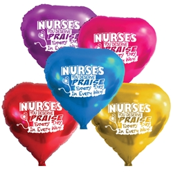 """Nurses: You Deserve Praise Every Day in Every Way!"" Heart Shaped Foil Balloons (Pack of 10 assorted colors)  Nurses Week Theme, Nurses, Nursing, foil balloons, mylar, party goods, decorations, celebrations, round shaped balloons, promotional balloons, custom balloons, imprinted balloons"