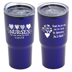 """Nurses: Your Care Warms The Hearts & Lives Of All"" 20 oz Stainless Steel & Polypropylene Tumbler Nurses Theme Tumbler, Nurses Appreciation Tumbler, Nurses Travel Tumbler, Appreciation, recognition Gifts, 20 oz tumbler, Imprinted Tumblers, Stainless Steel Tumblers, Care Promotions,"