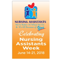 """Nursing Assistants: Were Better at What We Do & Its All Because Of You"" Theme 11 x 17"" Posters (Sold in Packs of 10)  Nursing Assistants Week, Theme, Posters, Poster, Celebration Poster, Appreciation Day, Recognition Theme Poster,"