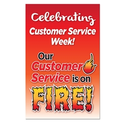 "Our Customer Service is ON FIRE! 11 x 17"" Poster (Pack of 10) Customer Service Week Poster, Customer Service Theme Poster"