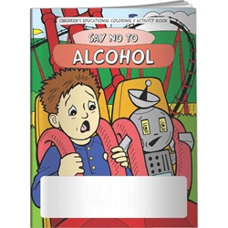 Say NO to Alcohol Coloring Book Say NO to Alcohol Coloring Book, BetterLifeLine, BetterLife, Education, Educational, information, Informational, Wellness, Guide, Brochure, Paper, Low-cost, Low-Price, Cheap, Instruction, Instructional, Booklet, Small, Reference, Interactive, Learn, Learning, Read, Reading, Health, Well-Being, Living, Awareness, ColoringBook, ActivityBook, Activity, Crayon, Maze, Word, Search, Scramble, Entertain, Educate, Activities, Schools, Lessons, Kid, Child, Children, Story, Storyline, Stories, Drugs, Alcohol, Smoke, Tobacco, Smoking, Cigarettes, Lungs, Cancer, Drinking, Drink, Booze, Liquor, Beer, Say No, DARE, SADD, MADD, Drunk, DUI, DWI, AA, Abuse, Addiction, Addict, Dependence, Rehab, Rehabilitation, Police, Withdrawal, Trafficking,Imprinted,