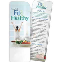 Staying Fit and Healthy Bookmark Staying Fit and Healthy Bookmark, BetterLifeLine, BetterLife, Education, Educational, information, Informational, Wellness, Guide, Brochure, Paper, Low-cost, Low-Price, Cheap, Instruction, Instructional, Booklet, Small, Reference, Interactive, Learn, Learning, Read, Reading, Health, Well-Being, Living, Awareness, Book, Mark, Tab, Marker, Bookmarker, Page holder, Placeholder, Place, Holder, Card, 2-side, 2-sided, Page, Exercise, Fitness, Nutrition, Sports, Workout, Gym, YMCA, Imprinted, Personalized, Promotional, with name on it, Giveaway,