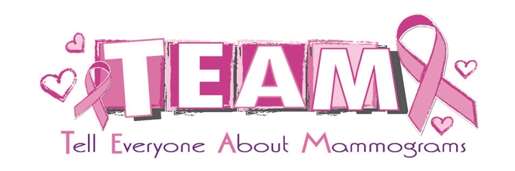 TEAM: Tell Everyone About Mammograms