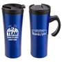 """TEAM: You Make Every Moment A Chance To Shine"" Outback 16 oz. Travel Mug TEAM Theme Travel Mug, Appreciation Travel Mug, Steel Travel Mug, Under $6 Travel Mug, bottle, promotional drinkware, custom vacuum insulated drinkware, employee wellness gifts, fitness promotional items"