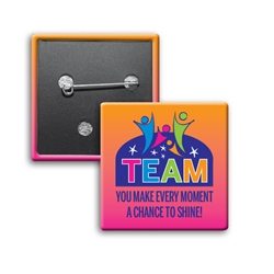 """TEAM: You Make Every Moment A Chance To Shine"" Square Buttons (Pack of 25)   TEAM Button, TEAM Theme Recognition Button, Employee, Appreciation, Square Button, Campaign Button, Safety Pin Button, Full Color Button, Button"