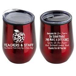 """Teachers & Staff: You Deserve Praise Every Day In Every Way!"" 12 oz Stainless Steel/Polypropylene Wine Goblet Teacher Appreciation Wine Goblet, Teacher Theme Goblet, 11 oz wine goblet, wine holder, wine tumbler, Stainless Steel Wine Holder, 10 oz tumbler, Imprinted Tumblers, Stainless Steel Tumblers, Care Promotions,"