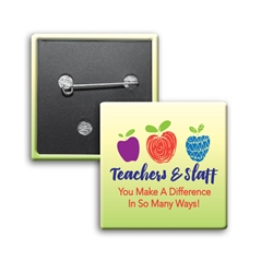 """Teachers & Staff: You Make a Difference In So Many Ways!"" Square Buttons (Sold in Packs of 25)  Teachers & Staff Recognition, Teacher, Appreciation, Square Button, Campaign Button, Safety Pin Button, Full Color Button, Button"