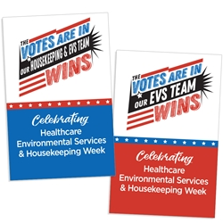 """The Votes Are In Our Housekeeping & EVS Team Wins"" Healthcare EVS & Housekeeping Week (2-sided) 11 x 17"" Posters (Sold in Packs of 10)  Environmental Services, Team, EVS, Housekeeping Week, International Housekeepers Week, Environmental Services Week, Theme, Posters, Poster, Celebration Poster, Appreciation Day, Recognition Theme Poster,"